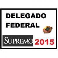 Delegado PF (Delegado Federal) 2015 Supremo
