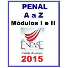 Direito Penal de A a Z - Módulos I e II - 2015