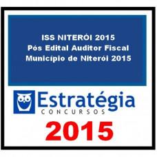 ISS NITERÓI 2015 - Pós Edital Auditor Fiscal do Município de Niterói 2015