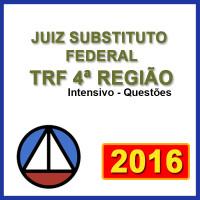 JUIZ SUBSTITUTO FEDERAL DO TRF 4ª REGIÃO