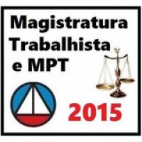 Magistratura Trabalhista e MPt 2015