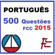 Português 500 Questões FCC Maria Augusta 2015