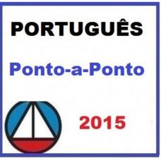 Português - (Língua Portuguesa) Ponto a Ponto Maria Augusta 2015