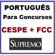 PORTUGUÊS Para Concursos CESPE + FCC - SUPREMO