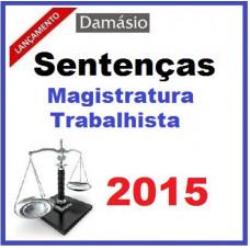 Sentenças Magistratura Trabalhista 2015 Damásio