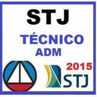 STJ Técnico Administrativo (Superior Tribunal de Justiça) 2015
