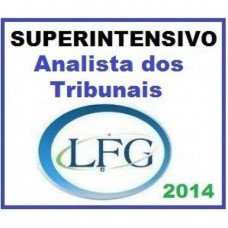 SUPERINTENSIVO Analista dos Tribunais - 2014