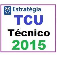 TCU - Técnico Federal Controle Externo - Pacote Completo 2015
