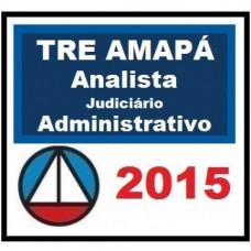 TRE AP (Amapá) Analista Judiciário Área Administrativa