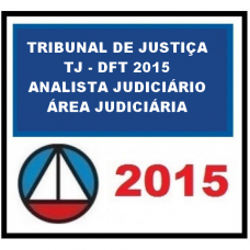 Tribunal de Justiça Distrito Federal 2015 CERS - TJ DFT - Analista Judiciário