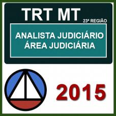 TRT MT - 23ª Região  Analista Judiciário - Areá Judiciaria