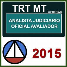 TRT MT - 23ª Região  Analista Judiciário - Oficial de Justiça