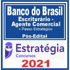 Banco do Brasil (Escriturário - Agente Comercial + Passo) 2021 Pós Edital (E)