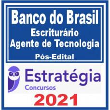 Banco do Brasil - Escriturário - Agente de Tecnologia - Pós Edital (E)