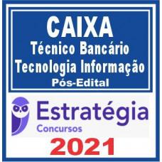 CEF (Tecnologia da Informação) 2021 (Pós-Edital) - Caixa Econômica Federal