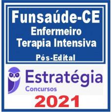 Funsaúde CE (Enfermeiro Terapia Intensiva) Pós Edital 2021