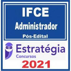 IFCE (Administrador) Pós Edital 2021