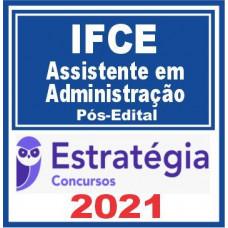 IFCE (Assistente em Administração) Pós Edital 2021