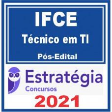 IFCE (Técnico em TI) Pós Edital 2021