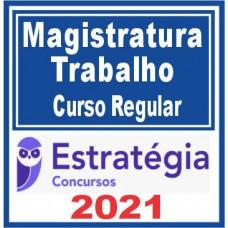 Magistratura do Trabalho (Curso Regular) 2021 - E