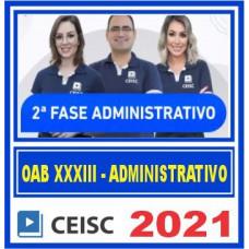 OAB 2 FASE XXXIII 33 (ADMINISTRATIVO) 2021
