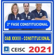 OAB 2 FASE XXXIII 33 (CONSTITUCIONAL) 2021