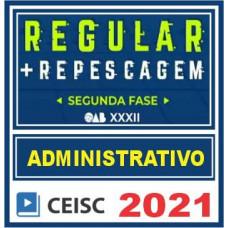 OAB 2ª Fase XXXII (Direito Administrativo) Exame da Ordem - 2021 CEISC