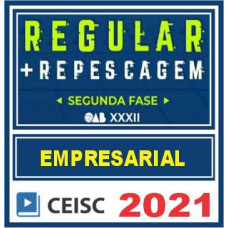 OAB 2ª Fase XXXII (Direito Empresarial) Exame da Ordem - 2021