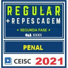OAB 2ª Fase XXXII (Direito Penal) Exame da Ordem - 2021 CEISC