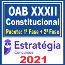 OAB XXXII Constitucional (Pacote 1ª fase + Curso de 2ª fase) 2021 - (E)