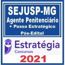 SEJUSP MG (Agente Penitenciario AGEPEN MG + Passo) Pós Edital – Estratégia 2021