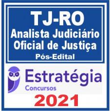 TJ RO (Oficial de Justiça) Pós Edital –  2021