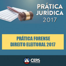 Prática Forense Em Direito Eleitoral 2017